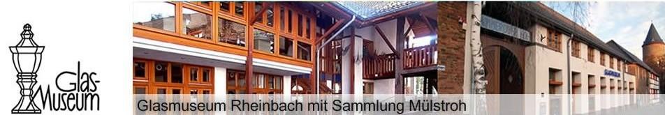 Glasmuseum Rheinbach mit Sammlung Mülstroh -